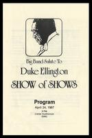"Program entitled ""Big Band Salute To Duke Ellington: Show of Shows, "" Lisner Auditorium GWU, Washington, D.C., April 24, 1987"