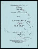 "Program entitled ""A Musical Tribute to Felix Grant,"" University of the District of Columbia Auditorium, Washington, D.C., January 22, 1990"